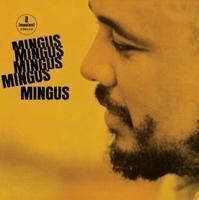 MINGUS CHARLES - MINGUS MINGUS MINGUS MINGUS MINGUS
