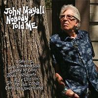 MAYALL JOHN - NOBODY TOLD ME