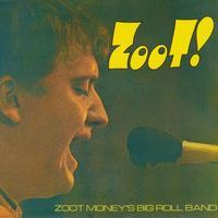 ZOOT MONEY'S BIG ROLL BAND - ZOOT! - AT KLOOK'S KLEEK...