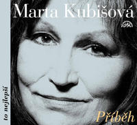 CD KUBIŠOVÁ MARTA - PŘÍBĚH: TO NEJLEPŠÍ