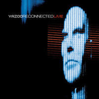 YAZOO - RECONNECTED LIVE / RSD