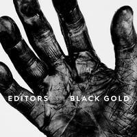 EDITORS - BLACK GOLD / CD