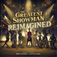 VARIOUS - GREATEST SHOWMAN: REIMAGINED
