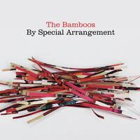 BAMBOOS - BY SPECIAL ARRANGEMENT