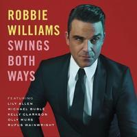 WILLIAMS ROBBIE - SWINGS BOTH WAYS