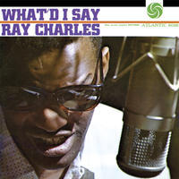 CHARLES RAY - WHAT'D I SAY / MONO
