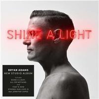 ADAMS BRYAN - SHINE A LIGHT