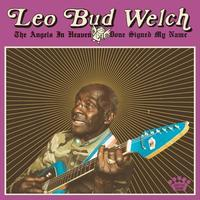 WELCH LEO BUD - ANGELS IN HEAVEN DONE SIGNED MY NAME