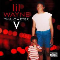 LIL' WAYNE - THA CARTER V