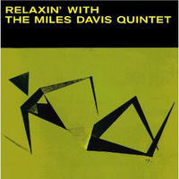 DAVIS MILES - RELAXIN' WITH THE MILES DAVIS QUINTET