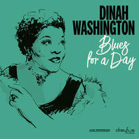 WASHINGTON DINAH - BLUES FOR A DAY