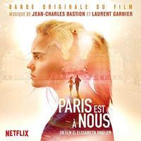 OST / JEAN CHARLES BASTION & LAURENT GARNIER - PARIS IS US