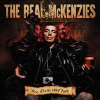 REAL MCKENZIES - TWO DEVILS WILL TALK