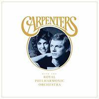 CARPENTERS - CARPENTERS WITH THE ROYAL PHILHARMONICS ORCHESTRA
