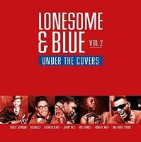 VARIOUS - LONESOME & BLUE VOL. 2 - UDER THE COVERS