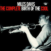 DAVIS MILES - COMPLETE BIRTH OF THE COOL