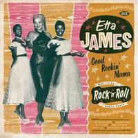 JAMES ETTA - GOOD ROCKIN' MAMA