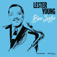 YOUNG LESTER - BLUE LESTER