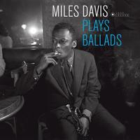 DAVIS MILES - PLAYS BALLADS