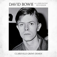 BOWIE DAVID - CLAREVILLE GROVE DEMOS