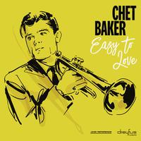 BAKER CHET - EASY TO LOVE