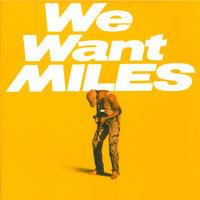 DAVIS MILES - WE WANT MILES
