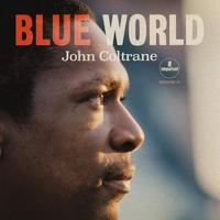 COLTRANE JOHN - BLUE WORLD