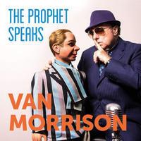 MORRISON VAN - PROPETH SPEAKS