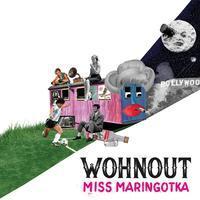 WOHNOUT - MISS MARINGOTKA