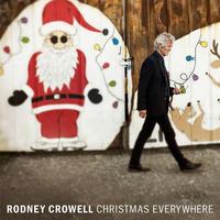 CROWELL RODNEY - CHRISTMAS EVERYWHERE