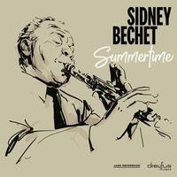 BECHET SIDNEY - SUMMERTIME