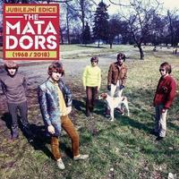 MATADORS - MATADORS JUBILEJNÍ EDICE (1968-2018)
