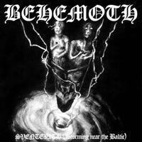 BEHEMOTH - SVENTEVITH (STORMING NEAR THE BALTIC)