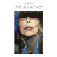 MITCHELL JONI - LOVE HAS MANY FACES (A QUARTET, A BALLET, WAITING TO BE DANCED)
