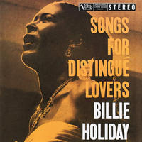 HOLIDAY BILLIE - SONGS FOR DISTINGUE LOVERS