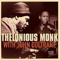 MONK THELONIOUS - WITH JOHN COLTRANE