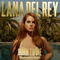 DEL REY LANA - BORN TO DIE - THE PARADISE EDITION