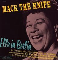 FITZGERALD ELLA - MACK THE KNIFE - ELLA IN BERLIN