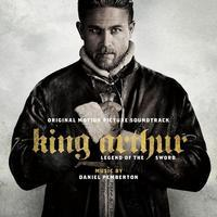 OST - KING ARTHUR: LEGEND OF THE SWORD