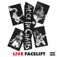 ALICE IN CHAINS - LIVE FACELIFT