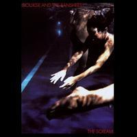 SIOUXSIE & THE BANSHEES - SCREAM
