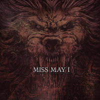 MISS MAY I - APOLOGIES ARE FOR THE WEAK / MONUMENT