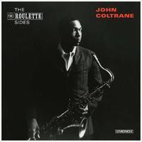 COLTRANE JOHN - ROULETTE SIDES
