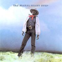 MAHAL TAJ - GIANT STEP / DE OLE FOLKS AT HOME