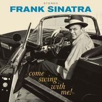 SINATRA FRANK - COME SWING WITH ME!
