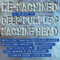 DEEP PURPLE =A TRIBUTE= - RE-MACHINED