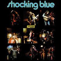 SHOCKING BLUE - 3RD ALBUM+6