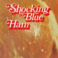 SHOCKING BLUE - HAM