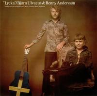 ULVAEUS BJORN & BENNY ANDERSSON - LYCKA