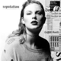 SWIFT TAYLOR - REPUTATION